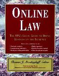 Online Law The Spa's Legal Guide to Doing Business on the Internet