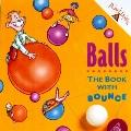 Balls: The Book with Bounce - Addison-Wesley Publishng Company Incorpated - Paperback