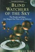 Blind Watchers of the Sky