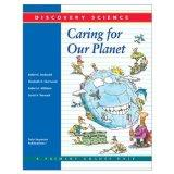 DISCOVERY SCIENCE: CARING FOR OUR PLANET