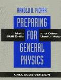 Preparing for General Physics Math Skill Drills and Other Useful Help  Calculus Version