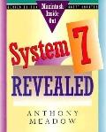 System 7 Revealed - Anthony Meadow - Paperback