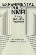 Experimental Pulse Nmr a Nuts and Bolts Approach