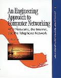Engineering Approach to Computer Networking Atm Networks, the Internet, and the Telephone Ne...