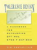 Tolerance Design A Handbook for Developing Optimal Specifications