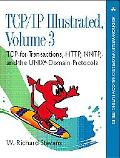 Tcp/Ip Illustrated Tcp for Transactions, Http, Nntp, and the Unix Domain Protocols