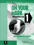 On Your Mark 1:introductory-wkbk.