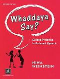 Whaddaya Say? Guided Practice in Relaxed Speech