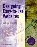 Designing Easy-To-Use Websites A Hands-On Approach to Structuring Successful Websites