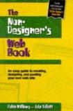 The Non-Designer's Web Book: An Easy Guide to Creating, Designing, and Posting Your Own Web ...