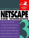 NetScape 3 for Windows (Visual QuickStart Guide)