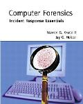 Computer Forensics Incident Response Essentials