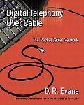 Digital Telephony over Cable The Packetcable Network