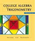 Graphical Approach to College Algebra and Trigonometry