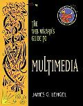 Web Wizard's Guide to Multimedia