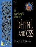 Web Wizard's Guide to Dhtml and Css