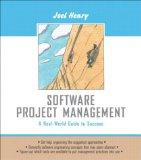 Software Project Management A Real-World Guide to Success
