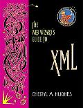 Web Wizard's Guide to Xml