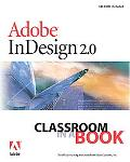Adobe Indesign 2.0 Classroom in a Book