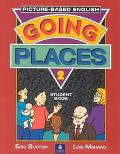 Going Places Picture-Based English