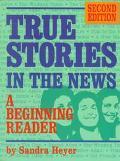 True Stories in the News A Beginning Reader