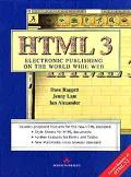 Definitive Guide to HTML 3.0: Electronic Publishing on the World Wide Web - Dave Raggett - P...
