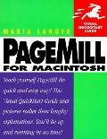 PageMill for MacIntosh (Visual QuickStart Guide) - Maria L. Langer - Paperback