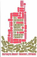 Discovery of Grounded Theory Strategies for Qualitative Research