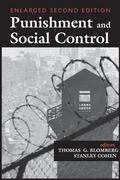 Punishment and Social Control Essays in Honor of Sheldon L. Messinger