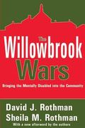 Willowbrook Wars Bringing the Mentally Disabled into the Community