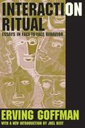 Interaction Ritual Essays in Face to Face Behavior