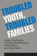 Troubled Youth, Troubled Families