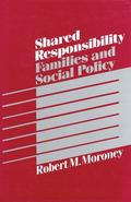 Shared Responsibility Families and Social Policy