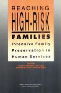 Reaching High-Risk Families Intensive Family Preservation in Human Services