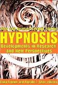 Hypnosis: Developments in Research and New Perspectives