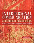 Interpersonal Communication & Human Relationships (7th Edition)