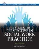 The Strengths Perspective in Social Work Practice (6th Edition) (Advancing Core Competencies)