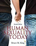 Human Sexuality Today (7th Edition)