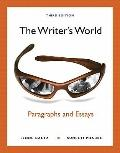 Writer's World : Paragraphs and Essays (with MyWritingLab with Pearson eText Student Access ...