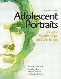 Adolescent Portraits : Identity, Relationships, and Challenges