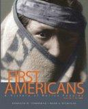 First Americans: A History of Native Peoples, Volume 1 to 1850 Plus MySearchLab with eText -...