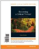 Becoming A Critical Thinker: A User-Friendly Manual, Books a la Carte Edition (6th Edition)