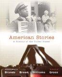 American Stories: A History of the United States, Volume 2 with NEW MyHistoryLab with eText ...