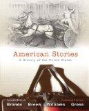 American Stories: A History of The United States, Combined Volume with NEW MyHistoryLab with...