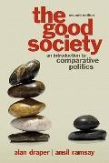 Good Society : An Introduction to Comparative Politics