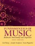 Fundamentals of Music : Rudiments, Musicianship, and Composition