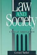 Law and Society Critical Approaches