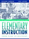 Practical Guide to Elementary Instruction From Plan to Delivery