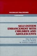 Self-Esteem Enhancement With Children and Adolescents - Alice W. Pope - Paperback