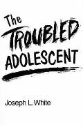 Troubled Adolescent